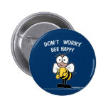 Don't Worry Bee Happy 2 Inch Round Button