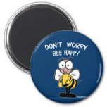 Don't Worry Bee Happy 2 Inch Round Magnet