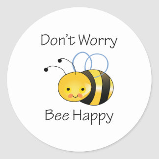 DONT WORRY BEE HAPPY CLASSIC ROUND STICKER