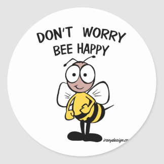Don't Worry Bee Happy Classic Round Sticker