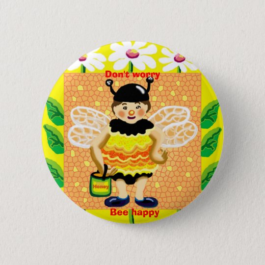 Don't worry, bee happy pinback button