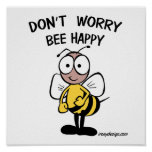 Don't Worry Bee Happy Poster