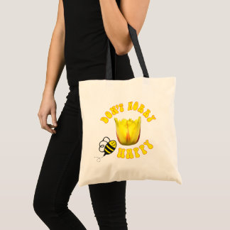 Don't Worry BEE Happy tote bag 🐝 Flamenco Tulip