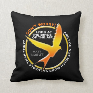 Don't Worry Christian Bird Bible Verse Religious Throw Pillow