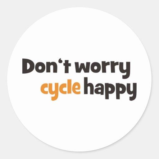 Don't worry cycle happy pegatina redonda