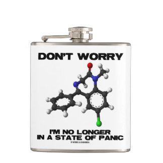 Don't Worry (Diazepam) No Longer In A State Panic Hip Flask