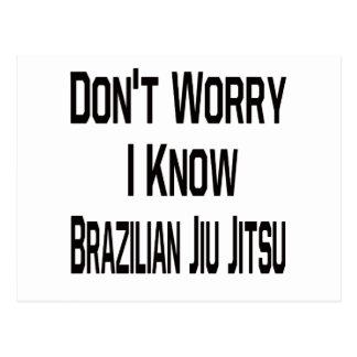 Don't worry i know Brazilian Jiu Jitsu. Postcards