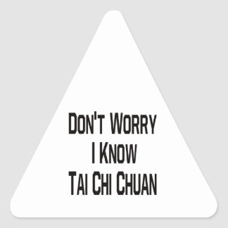Don't Worry I Know Tai Chi Chuan Stickers