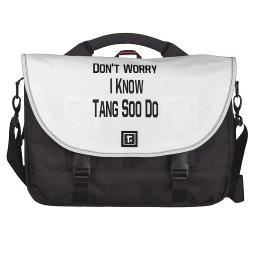 Don't worry i know Tang Soo Do. Bags For Laptop