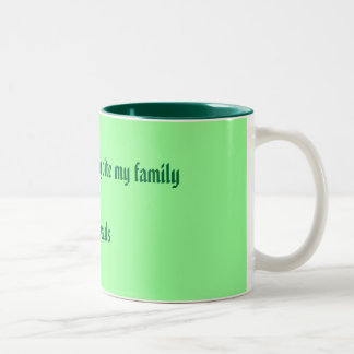 Don't worry I only bite my family Not friends Two-Tone Coffee Mug