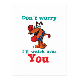 Don't worry. I'll watch over you. Postcard