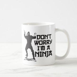 Don't Worry I'm A Ninja Coffee Mug