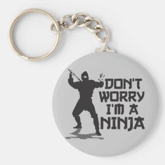 Don't Worry I'm A Ninja Keychain