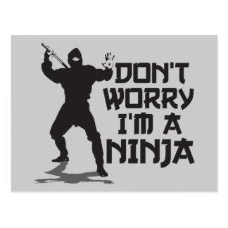 Don't Worry I'm A Ninja Postcard