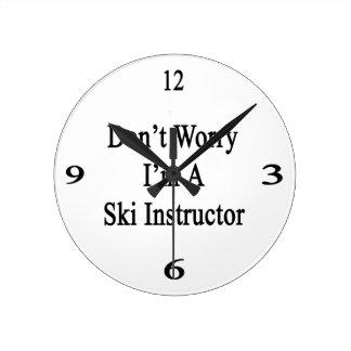 Don't Worry I'm A Ski Instructor Round Clock