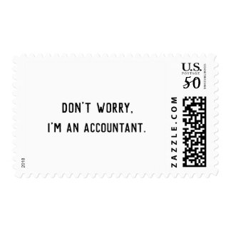 Don't Worry I'm an Accountant Stamp