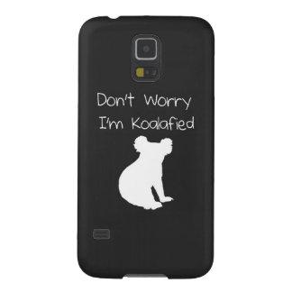 Don't Worry, I'm Koalafied - Funny Quote, Koala Galaxy S5 Cover