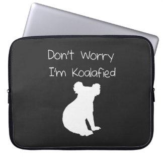 Don't Worry, I'm Koalafied - Funny Quote, Koala Laptop Sleeves