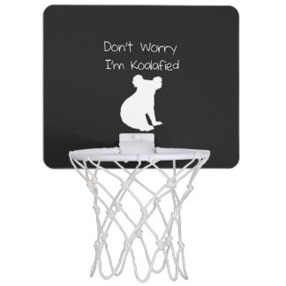 Don't Worry, I'm Koalafied - Funny Quote, Koala Mini Basketball Backboards