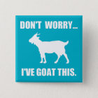 Don't worry... I've goat this Button