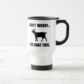 Don't worry... I've goat this Travel Mug