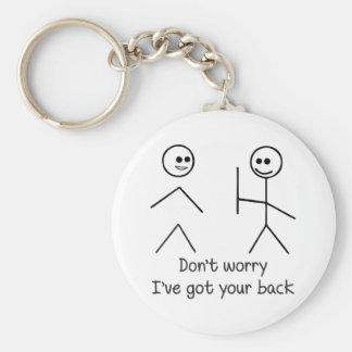Don't Worry, I've Got Your Back Keychain