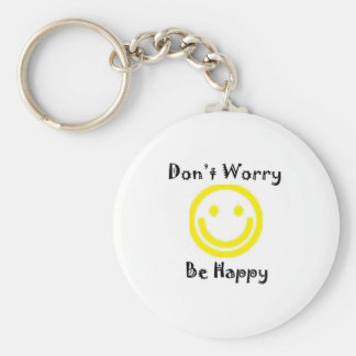 Dont worry keychain