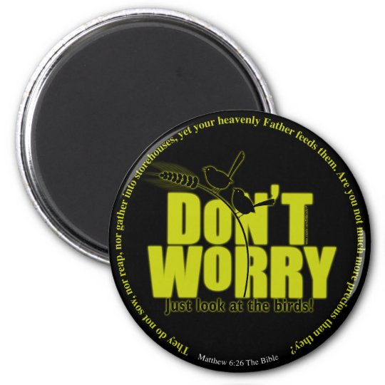 Don't Worry Magnet -  Dark Colors