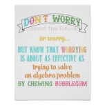 """don't worry poster - from """"wear sunscreen"""" song"""