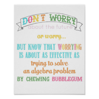 "don't worry poster - from ""wear sunscreen"" song"