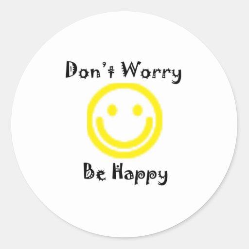 Dont worry sticker