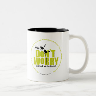 Don't Worry - The Bible says don't worry Two-Tone Coffee Mug