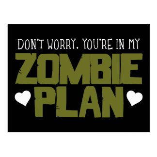 Don't Worry - You're In My Zombie Plan Post Cards