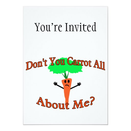 Don't You Carrot All About Me Invitation
