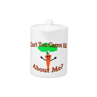 Don't You Carrot All About Me Teapot