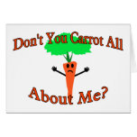 Don't You Carrot All Greeting Card