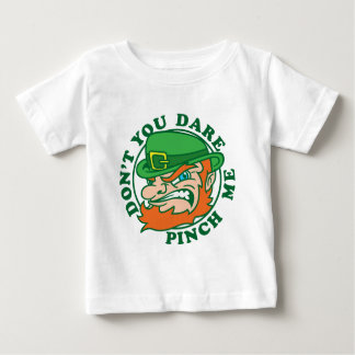 Don't You Dare Pinch Me Baby T-Shirt