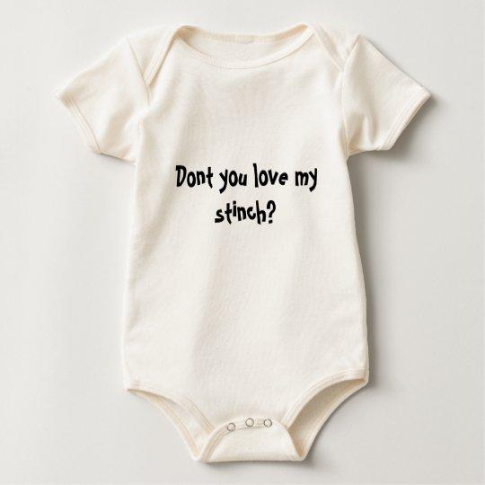 Dont you love my stinch? baby bodysuit
