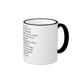 Don't You Think I Wish I Could? Coffee Mug