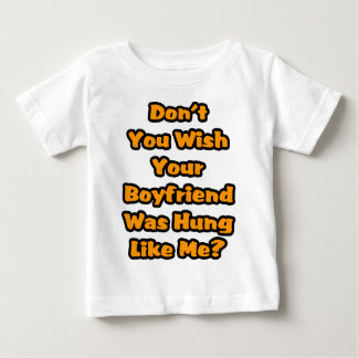 Don't You Wish! Baby T-Shirt