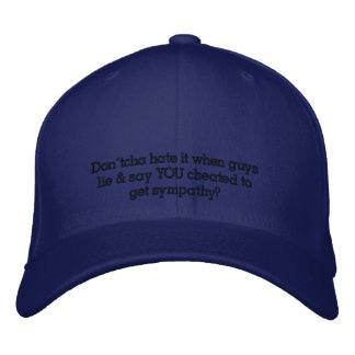 dontcha hate it embroidered baseball cap