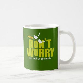 Don'tWorryGreenText Coffee Mug