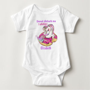 Donut Disturb Me I Chillin Baby Unicorn Gift Baby Bodysuit