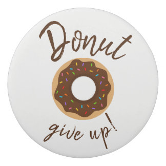 Donut Give Up Chocolate With Rainbow Sprinkles Eraser
