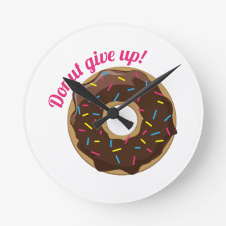 Donut Give Up! Round Wall Clocks