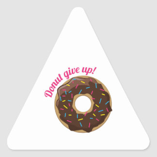 Donut Give Up! Triangle Stickers