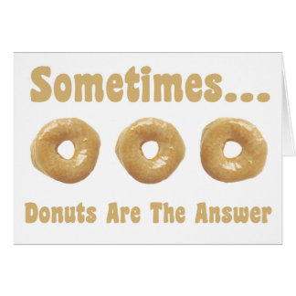 Donut Humor Greeting Card