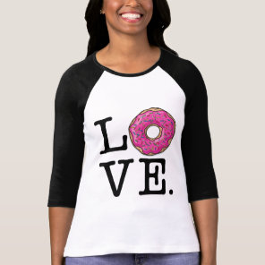 Donut Love Funny Food T-Shirt