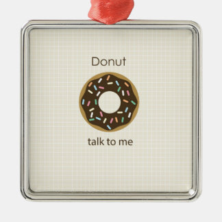 Donut Talk to Me Silver-Colored Square Decoration