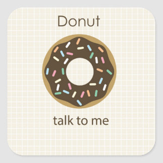 Donut Talk to Me Square Stickers